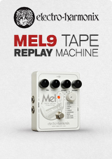 Electro Harmonix MEL9 Tape Replay